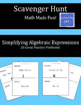 Scavenger Hunt:  Simplifying Algebraic Expressions