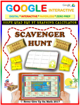 Scavenger Hunt: Solve Quad Eq Graphing Calculator (Google Interactive & Copy)