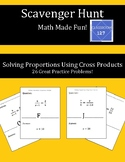 Scavenger Hunt:  Solving Proportions Using Cross Products