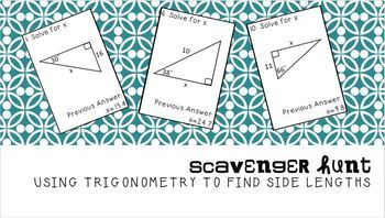 Scavenger Hunt: Using Trigonometry to Find Missing Side Lengths