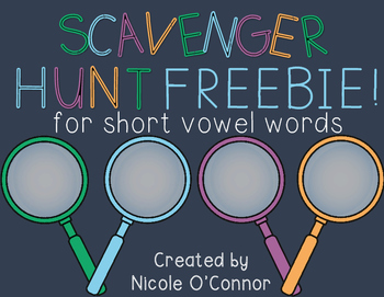 Scavenger Hunt for Short Vowels FREEBIE