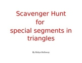 Scavenger Hunt for Special Segments in Triangles