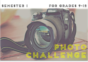 Scavenger Photography Challenge SEMESTER ONE!