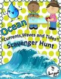 Ocean Currents, Waves and Tides Scavenger Hunt