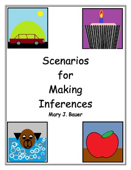 Scenarios for Making Inferences
