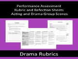 Scene Performance Rubrics and Reflections - Assessments fo