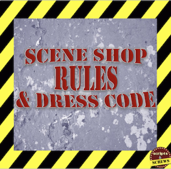 Scene Shop Rules and Dress Code