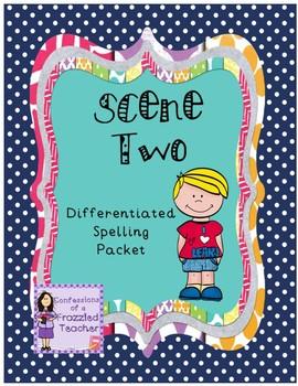 Scene Two Differentiated Spelling (Scott Foresman Reading Street)