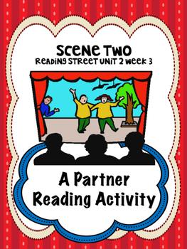 Scene Two  Reading Street 4th grade  Partner Read centers group work