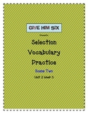Scene Two - Selection Vocabulary