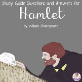 Study Guide Questions and Answers for Hamlet by William Shakespeare