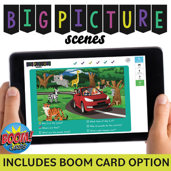 Big Picture Scenes: Wh- Questions, Inferences, etc. + NO PRINT