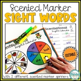 Scentsational Sight Words - Scented Markers Spin and Write {Editable}