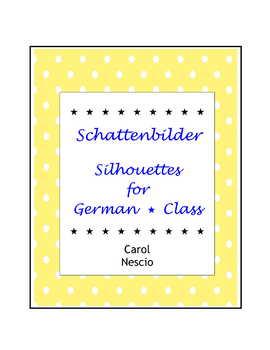 Schattenbilder ~ Silhouettes For German * Class