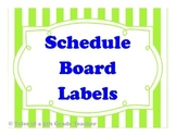 Schedule Board Labels