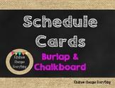 Editable Schedule Cards *Burlap & Chalkboard Theme
