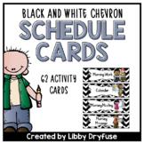 Schedule Cards: EDITABLE! - 62 Activities! {Black & White Chevron}