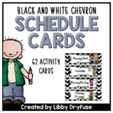 Schedule Cards: EDITABLE! - 62 Activties! {Black & White Chevron}