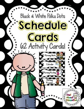 Schedule Cards: EDITABLE! - 62 Activties! {Black & White P