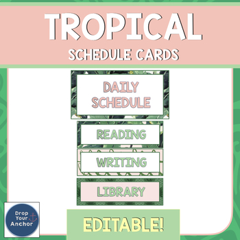 Schedule Cards EDITABLE- Tropical