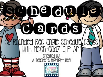 Schedule Cards - Melonheadz Rounded Rectangles