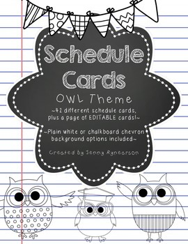 Schedule Cards! Owl Theme! 45 Different Cards, Plus One EDITABLE Page!