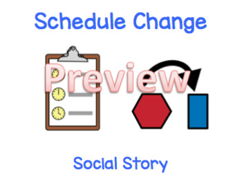 Schedule Change Social Story