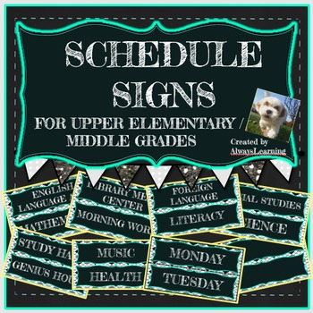 Schedule Signs for Upper Elementary/Middle School