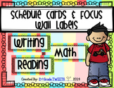 Schedule and Focus Wall Labels
