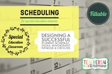 SCHEDULES for the SPECIAL EDUCATION Student*Fillable & Editable