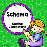 Schema ~ Making Connections ~ Reading Response
