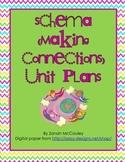 Schema (Making Connections) Unit