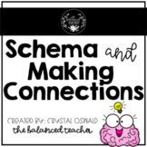 Schema and Making Connections