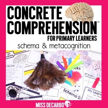 Schema and Metacognition Concrete Comprehension™ for Prima