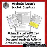 Schenck v United States 1919 Supreme Court Case Document Analysis Activity