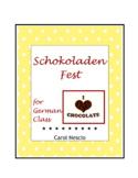 Schokoladen * Fest for German Class