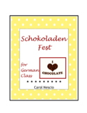 Schokoladen * Fest for German Class