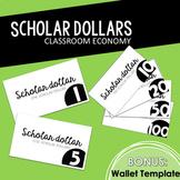 Scholar Dollars Classroom Economy