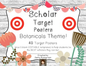 Scholar Target Posters! *Botanicals* Help kids be the BEST