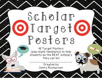 Scholar Target Posters! Help students be the BEST scholars
