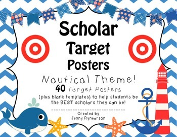 Scholar Target Posters! ~Nautical Theme~ Awesome for Back-