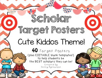 Scholar Target Posters w/Cute Kiddos! Help kids be the BEST scholars they can be