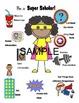 Scholarly Behaviors - Superhero Style