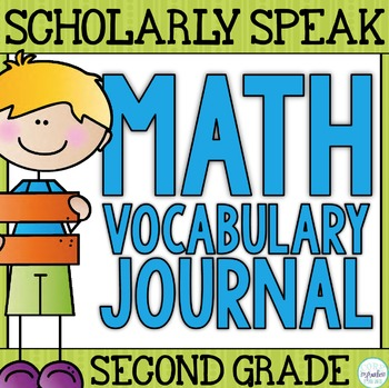 Scholarly Speak - Math Vocabulary Journal - Second Grade