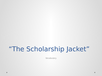 Scholarship Jacket Vocabulary Powerpoint (+ warm ups!)