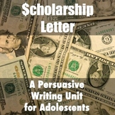 Scholarship Letter: Fun and Authentic Persuasive Writing Unit TEL-Con