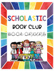 Scholastic Book Club Orders Organization and Parent Letter