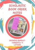 Scholastic Book Order Notes (GROWING BUNDLE)