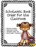 Scholastic Book Order {Parent Letter, Reminder Note, Wishlist, & Order Tracking}