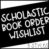 Scholastic Book Order Wish List